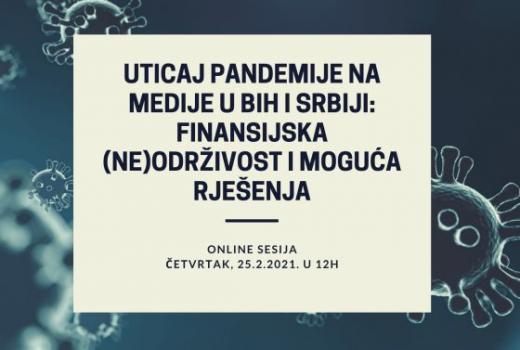 Uticaj pandemije na medije u BiH i Srbiji: Finansijska (ne)održivost i moguća rješenja