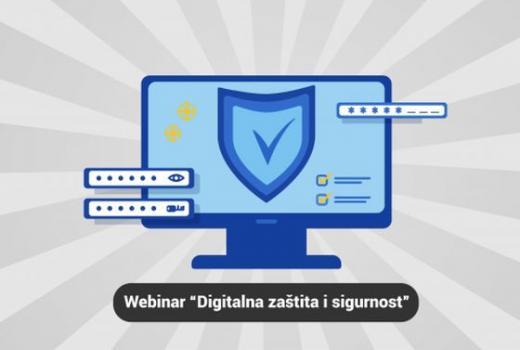 Webinar: Digitalna zaštita i sigurnost