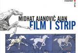 Midhat Ajanović: Film i strip