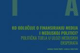 Ko odlučuje o finansiranju medija i medijskoj politici? Politička tijela u ulozi medijskih eksperata